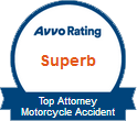 Avvo Rating - Superb - Top Attorney Motorycle Accident